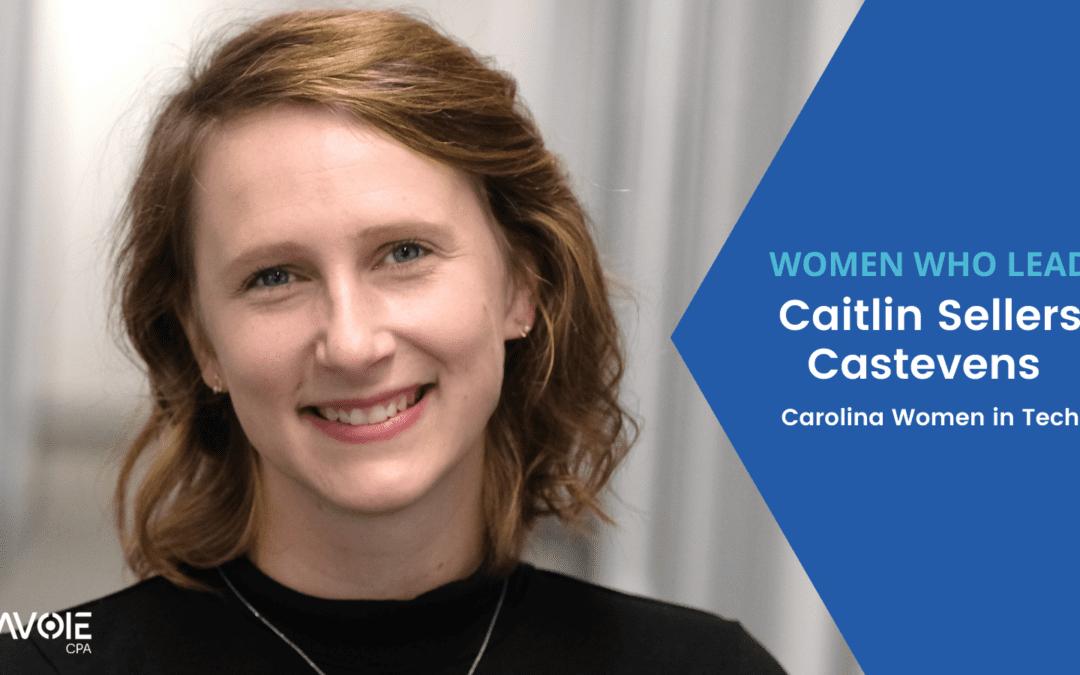 Caitlin Sellers Castevens Carolina Women in Tech
