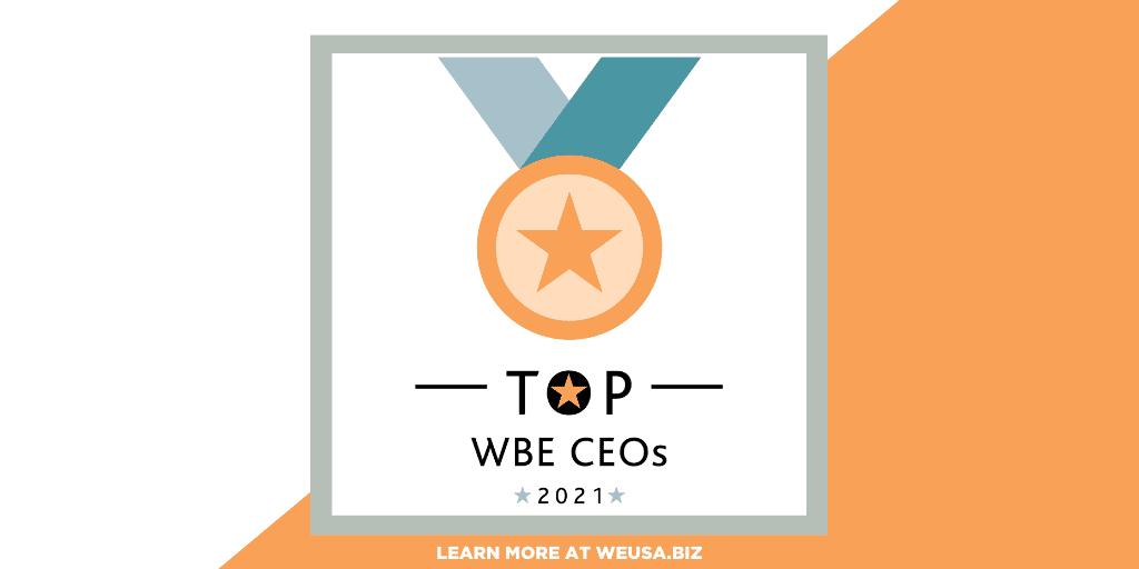 Women's Enterprise USA Magazine Salutes Top WBE CEOs of 2021