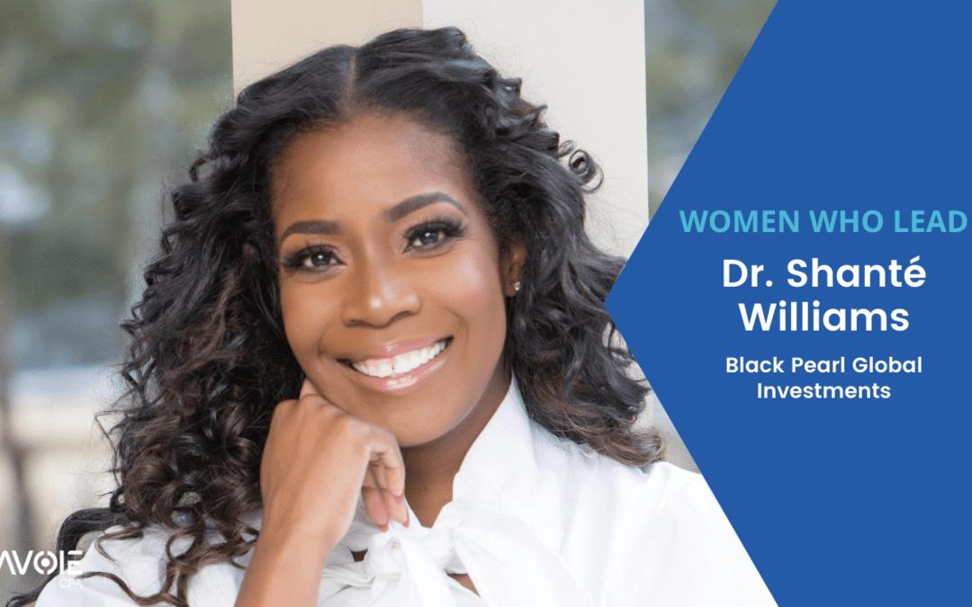 Dr. Shante Williams Women Who Lead