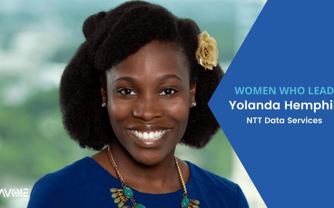 Women Who Lead: Yolanda Hemphill with NTT Data Services