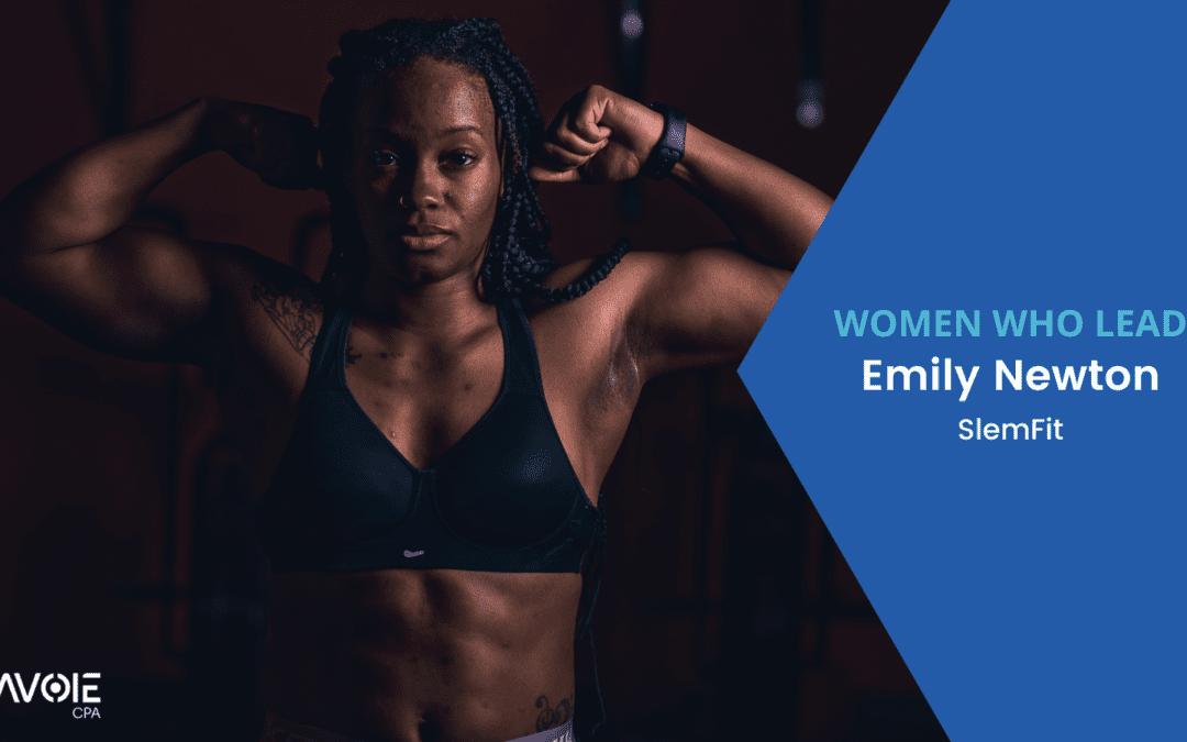 Emily Newton SlemFit Women Who Lead Lavoie