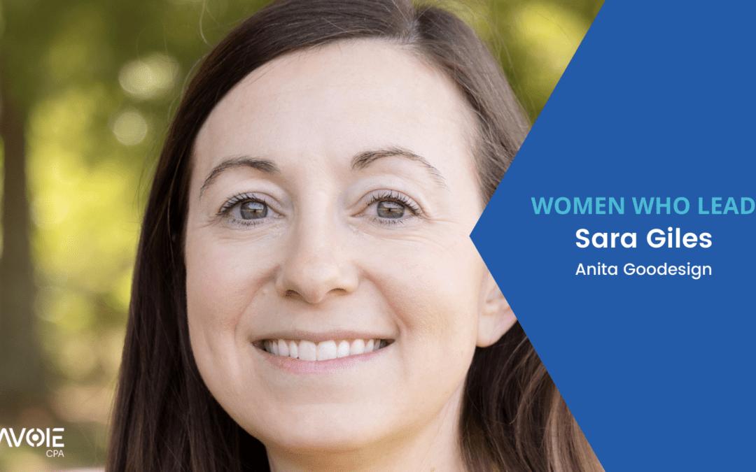 Women Who Lead: Sara Giles with Anita Goodesign