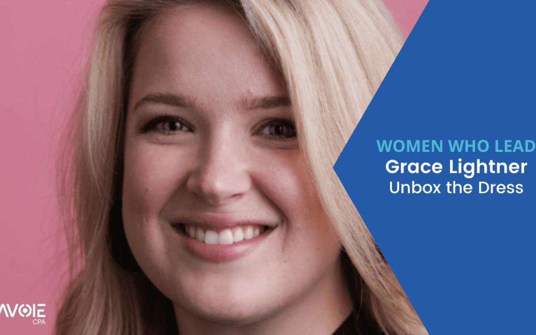 Women Who Lead: Grace Lightner with Unbox the Dress